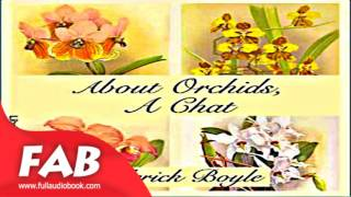 About Orchids, a Chat Full Audiobook by Frederick BOYLE by Nature, Gardening Audiobook