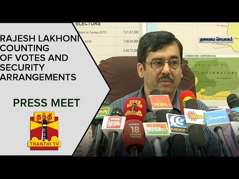 TN-CEO-Rajesh-Lakhoni-On-Counting-Of-Votes-And-Security-Arrangements-Press-Meet--Thanthi-Tv