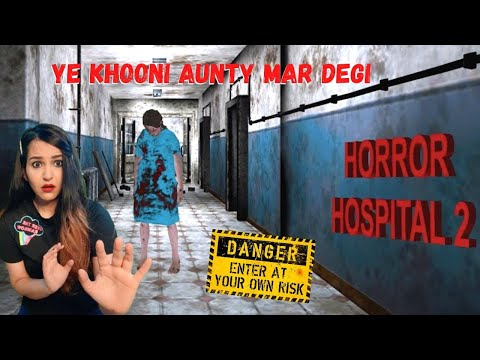Horror Hospital 2 Gameplay - Darawani NURSE ne Bhot DARAYA