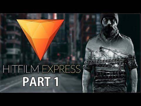 HitFilm Express 12 For Absolute Beginners Tutorial (2019) - Part 1/2