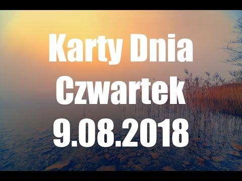 Karty Dnia Czwartek 9.08.2018