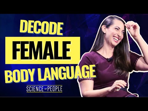 How To Read Female Body Language And Decode Women
