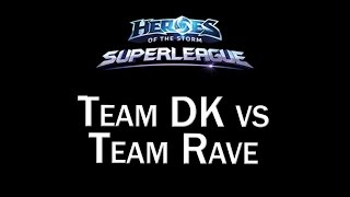 Team DK vs Team Rave - OGN SuperLeague - 11/08/2015