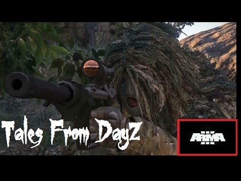 Tales From DayZ - ARMA 3 - Episode 1