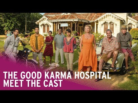 The Good Karma Hospital | Meet the Cast