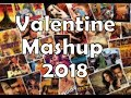 Valentine Mashup 2018 | Best Love Mashup 2018 | DJ TSA