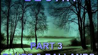 Blues & Ballands Mix Part 3 - Dimitris Lesini Greece