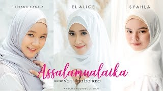 Video ASSALAMUALAIKA Versi tiga bahasa (Fitriana , EL Alice , Syahla cover) MP3, 3GP, MP4, WEBM, AVI, FLV September 2019
