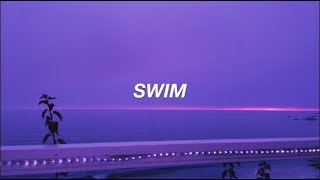 Chase Atlantic - Swim / Lyrics