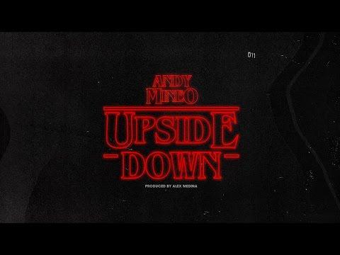 Andy Mineo - The Upside Down prod. by Alex Medina (@andymineo @mrmedina)