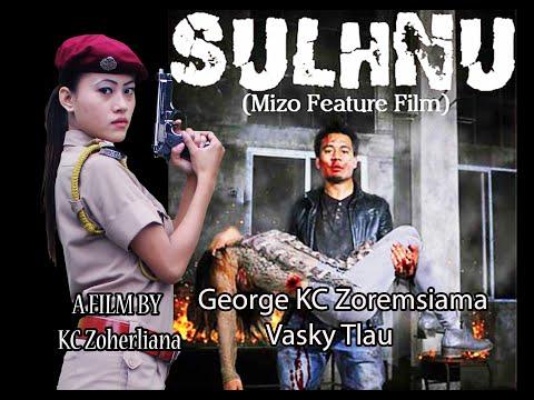 SULHNU MIZO FULL MOVIE 2016