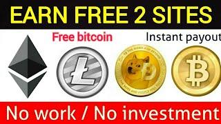 Free bitcoin,ethereum,litecoin,dash coin | No investmnt