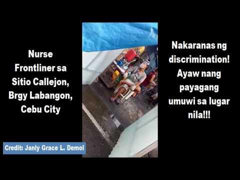 Nurse Frontliner sa Brgy Labangon, Cebu Nakaranas ng Discrimination!