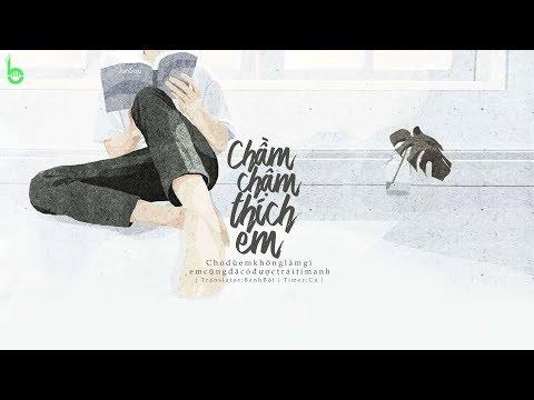 ♩ Chầm Chậm Thích Em | 慢慢喜欢你 - Ngô Hải Văn | Lyrics [Kara + Vietsub] ♩ - Thời lượng: 4 phút, 19 giây.