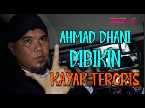 Ahmad Dhani Dibikin Kayak Teroris