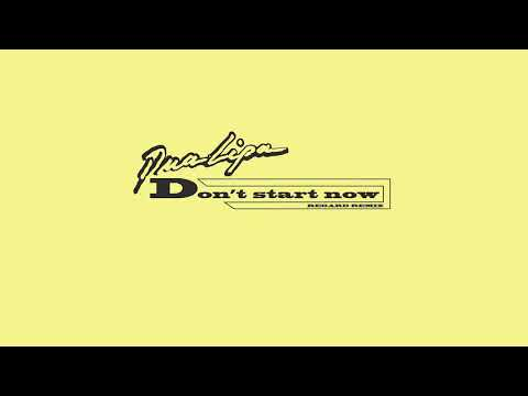 Dua Lipa - Don't Start Now (Regard Remix) [2020]