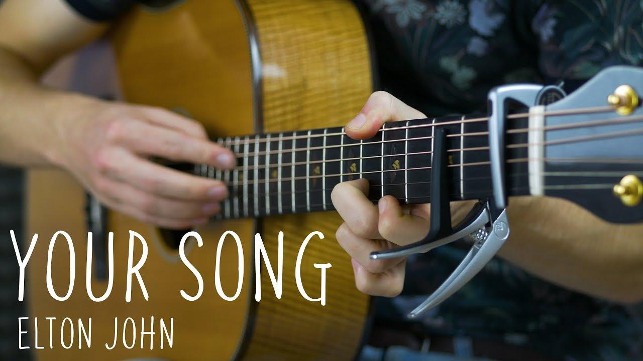 Elton John – Your Song – Fingerstyle Guitar Cover