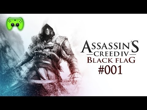 AC4 BLACK FLAG # 01 - Erst mal Assassinen killen! «»  Let's Play Assassin's Creed 4 Black Flag | HD