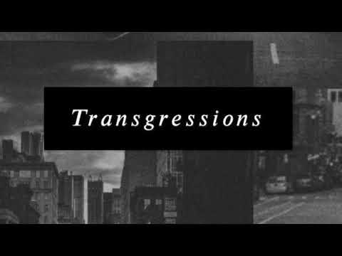 Transgressions(ProdBoyfifty)