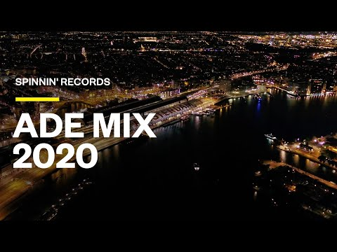 Spinnin' Records ADE Mix 2020