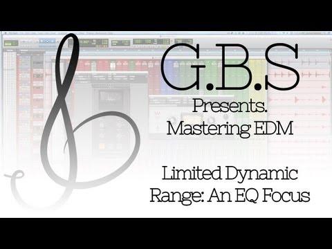 Mastering EDM: Limited Dynamic Range, An EQ Focus