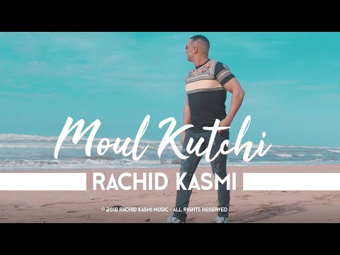 | Rachid Kasmi - Moul Kutchi