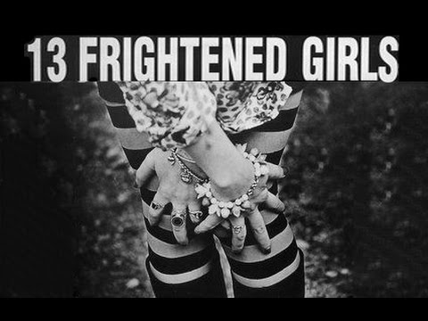 Lost at Sea  -  13 FRIGHTENED GIRLS