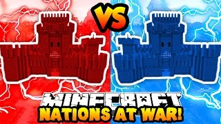 Minecraft NATIONS AT WAR! (Team Fights & Conquer Enemy Capitals!) with Preston & Kenny