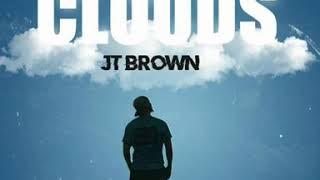 JT Brown - Clouds
