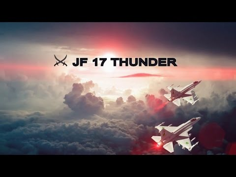 Pakistan Airforce JF 17 Thunder  Role...
