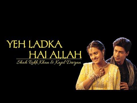Lyrics Yeh Ladka Hai Allah-Shah Rukh Khan & Kajol Devgan | Kabhi Khushi Kabhie Gham
