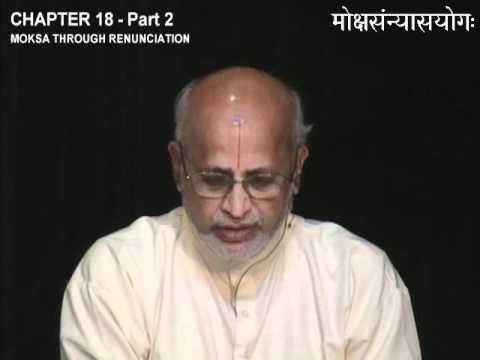 Bhagavad Gita Chapter 18(2 of 3): Moksha through Renunciation