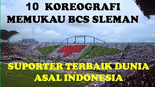 Video 10 Koreografi Memukau BCS, Suporter Terbaik Dunia Asal Indonesia MP3, 3GP, MP4, WEBM, AVI, FLV Juni 2017