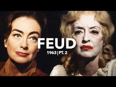 The Feud of Bette Davis and Joan Crawford | 1963: Pt. 2
