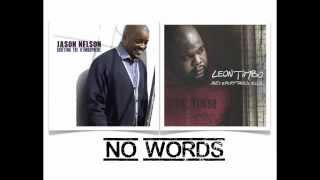 NOWORDS BY JASON NELSON AND LEON TIMBO - YouTube
