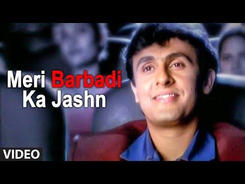 Meri Barbadi Ka Jashn Full Song (Sad Video Songs Hindi) | Ye Mere Ishq Ka Sila - Remix