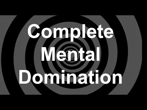 Complete Mental Domination Hypnosis