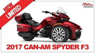 3. BEST DESIGN!! 2017 Can-Am Spyder F3 Limited Price Specification Review