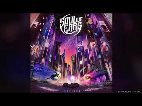 Soul Of Ears - Collide