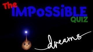 Dreams - The Impossible Quiz + Corgi Painting
