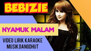 download lagu download musik download mp3 Bebizie - Nyamuk Malam - Video Lirik Karaoke Musik Dangdut Terbaru - NSTV