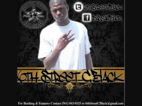 6thStreetCBlack1 - Track Off 6th Street C.Black's Upcoming Mixtape