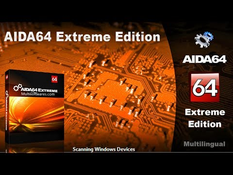 AIDA64 Extreme Edition Full Version 2018