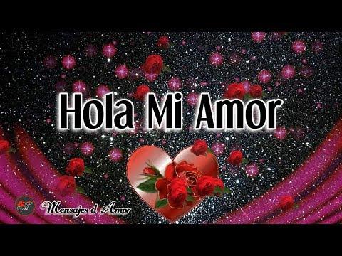 Poemas de amor - HOLA MI AMOR  TE DEDICO ESTE VIDEO POEMA DE AMOR  UN MENSAJE HERMOSO PARA TI