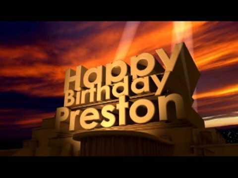 Video Happy Birthday Preston download in MP3, 3GP, MP4, WEBM, AVI, FLV January 2017