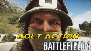 Battlefield 4 - Bolt Action