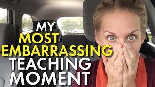 Worst Teacher Moment, Most Embarrassing Classroom Moment, High School Teacher Vlog