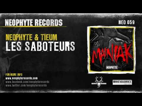 Neophyte & Tieum - Les Saboteurs