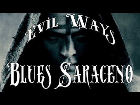 Blues Saraceno - Evil Ways