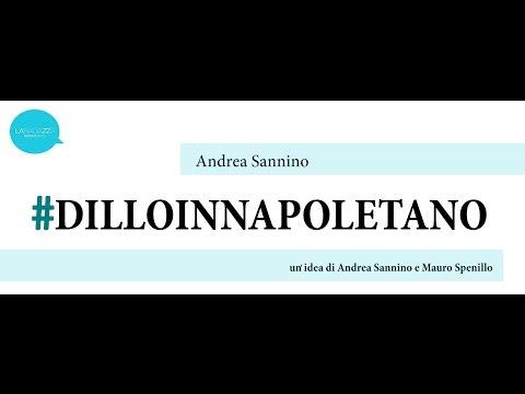 Andrea Sannino - Me manchi assaje (Massimo Troisi) - #DILLOINNAPOLETANO